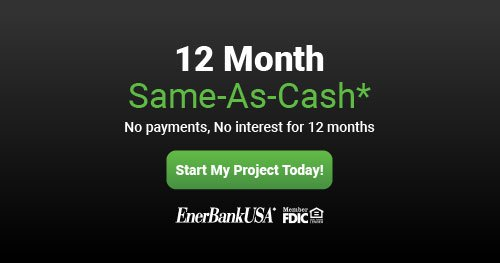 EnerBank 12 Month Same-As-Cash - No payments, No interest for 12 months
